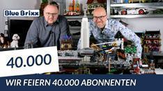 Youtube: 40.000 Abonnenten im BlueBrixx-Kanal - ein Grund zum Feiern!