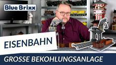Youtube: Große Bekohlungsanlage von BlueBrixx