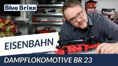 YouTube: Dampflokomotive BR 23 von BlueBrixx