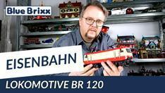 YouTube: Lokomotive BR 120 von BlueBrixx