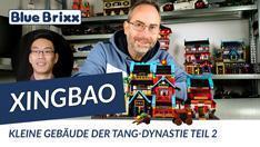 YouTube: Vier kleine Häuser aus der Tang Dynastie (Teil 2) von Xingbao @ BlueBrixx