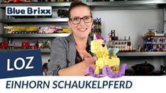 Youtube: Einhorn-Schaukelpferd von LOZ aus Mini Blocks @ BlueBrixx