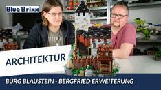 Youtube: Die Bergfried-Erweiterung von Burg Blaustein @ BlueBrixx - mit Studiogast!