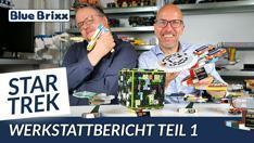 Youtube: Star Trek Werkstattbericht Teil 1 @ BlueBrixx - wir zeigen unsere Prototypen!