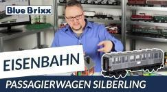 Youtube: Passagierwagen Silberling von BlueBrixx