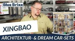 Youtube: Architecture und Dream Car sets by Xingbao @ BlueBrixx