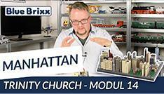 Youtube: Manhattan-Modul 14 - Trinity Church von BlueBrixx