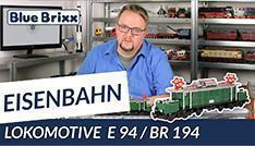 Youtube: Lokomotive E 94 / BR 194 von BlueBrixx