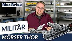 Youtube: Mörser Thor von BlueBrixx