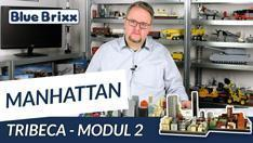 Youtube: Manhattan-Modul 2 - Tribeca von BlueBrixx