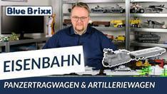 Youtube: Panzerzug Artilleriewagen & Panzertragwagen Typ 2 von BlueBrixx