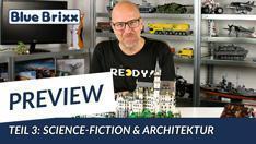 Youtube: Preview-Special April 2020 - Teil 3: Science-Fiction & Architektur @ BlueBrixx
