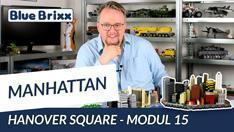 Youtube: Manhattan-Modul 15 - Hanover Square von BlueBrixx