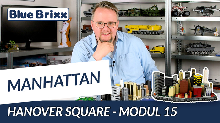 Youtube: Manhattan-Modul 15 - Hanover Square von BlueBrixx