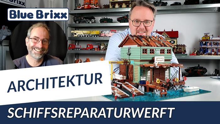 Youtube: Schiffsreparaturwerft von BlueBrixx Pro @ BlueBrixx - mit Outtake!