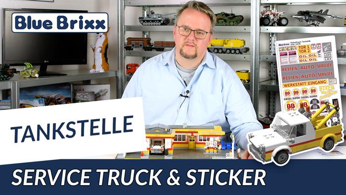 Youtube: Servicetruck und Stickerbogen für die Tankstelle von BlueBrixx