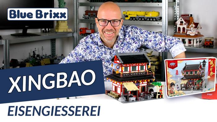 Youtube: Eisengießerei von Xingbao @ BlueBrixx - ein modulares Gebäude der Tang-Dynastie!