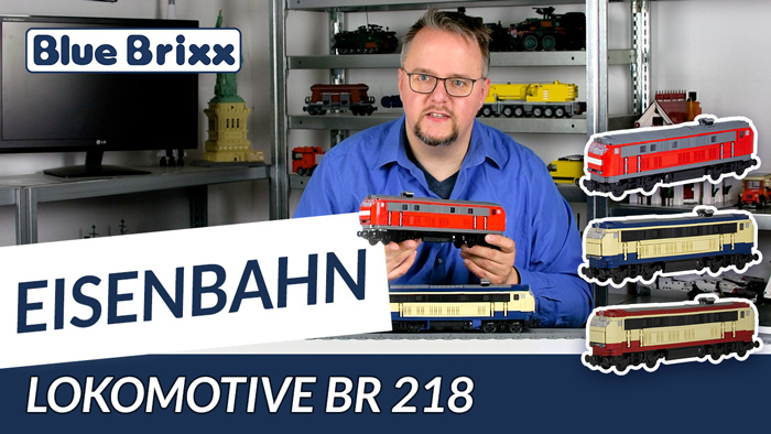 Youtube: Lokomotive BR 218 DB von BlueBrixx - ein Modell in drei Varianten!